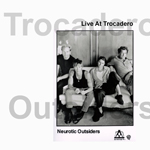Neurotic Outsiders - Live At Trocadero (cover)