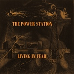 Power Station - Living In Fear 2LP (cover)