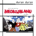 Duran Duran - Medazzaland The Demos (cover)