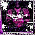 Duran Duran - Medazzaland Edited (cover)