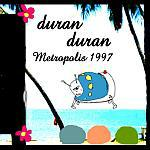 Duran Duran - Metropolis 1997 (cover)
