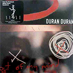 Duran Duran - Out Of My Mind