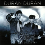 Duran Duran - Thanksgiving Live - The Ultra Chrome, Latex And Steel 2LP