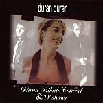Duran Duran - Diana Tribute Concert And TV Shows (cover)