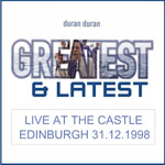 Duran Duran - Live At The Castle Edinburgh (cover)