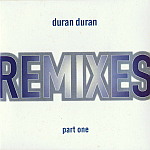 Duran Duran - Remixes Part One (cover)