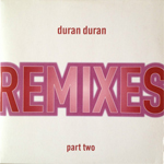 Duran Duran - Remixes Part Two (cover)
