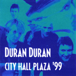 Duran Duran - City Hall Plaza 1999 (cover)