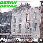Duran Duran - Olympia Theatre Dublin (cover)