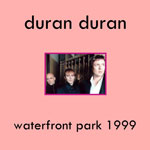 Duran Duran - Waterfront Park 1999 (cover)